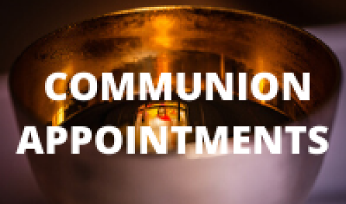Communion Appointments