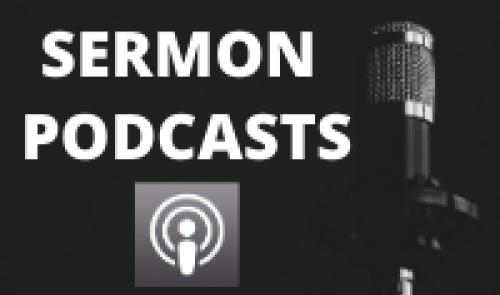 Sermon Podcasts
