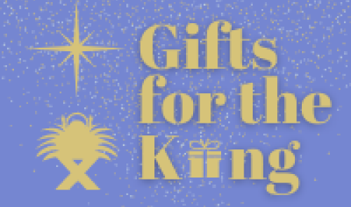 Gifts for the King