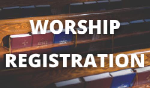 Worship Registration